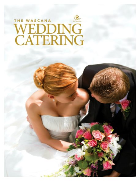 The Wascana Wedding Catering Brochure
